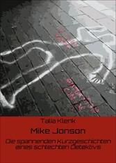Mike Jonson - Die spannenden Kurzgeschichten ei...