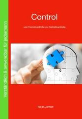 Control - Von Fremdkontrolle zur Selbskontrolle-