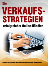 Die Verkaufsstrategien erfolgreicher Online-Hän...
