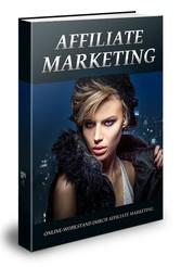 Affiliate Marketing - Online-Wohlstand durch Af...