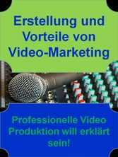 Erstellung und Vorteile von Video-Marketing - P...