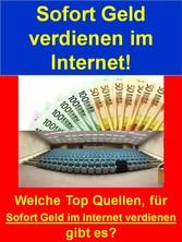 Sofort Geld verdienen im Internet! - Welche Top...