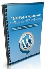 Einstieg in Wordpress - Finden Sie heraus, wie ...