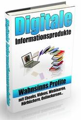 Digitale Informationsprodukte - Wahnsinns Profi...