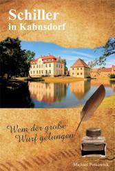 Schiller in Kahnsdorf