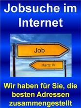 Jobsuche im Internet - Wir haben für Sie, die besten Adressen zusammengestellt