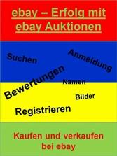 ebay - Erfolg mit ebay Auktionen - Kaufen und v...