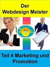 Der Webdesign Meister - Teil 4 Marketing und Pr...