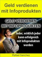 Geld verdienen mit Infoprodukten - Jeder, wirkl...