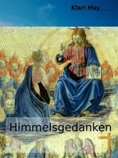Himmelsgedanken von Karl May - Der Himmelsglaub...
