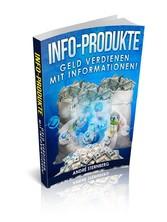 Infoprodukte - Geld verdienen mit Informationen