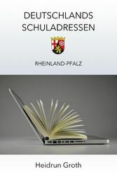 Deutschlands Schuladressen - Rheinland-Pfalz