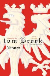 Chroniken der tom Brook - Piraten
