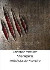 Vampire - Im Schutz der Vampire