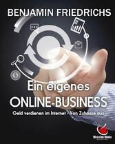 Ein eigenes Online-Business - Geld verdienen im...