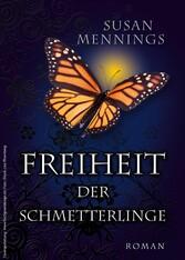 Freiheit der Schmetterlinge - 1. Teil der Schme...