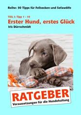 Erster Hund, erstes Glück - Voraussetzungen für...