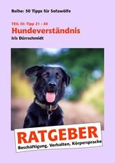 Hundeverständnis - Beschäftigung, Verhalten, Kö...