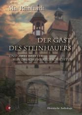 Der Gast des Steinhauers - Historische Kurzgeschichten / Anthologie