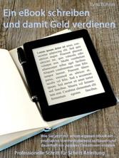 Ein eigenes eBook schreiben und Geld damit verd...