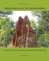 Naturfaktoren im Sozialleben - Aussichten mensc...