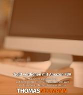 Geld verdienen mit Amazon FBA - Mit einem eigen...