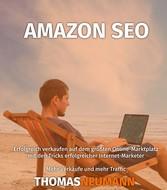 Amazon SEO - Erfolgreich verkaufen auf dem größ...