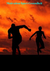 Motivation-Sport-Gesundheit - Für alle die gesu...