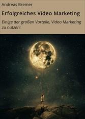 Erfolgreiches Video Marketing - Einige der groß...