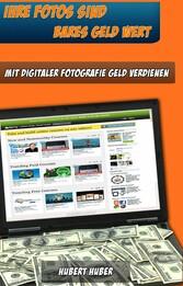 Geldmaschine Digitalkamera - Wie Sie mit eigene...