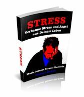 Verbanne Stress und Angst aus Deinem Leben - Ma...