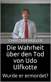 Die Wahrheit über den Tod von Udo Ulfkotte - Wurde er ermordet?