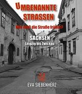 Umbenannte Straßen in Sachsen - Leipzig bis Zwi...