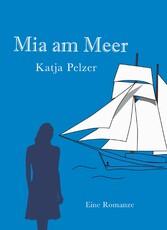 Mia am Meer - Eine Romanze zwischen den Jahrhun...