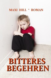 Bitteres Begehren
