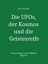 Die UFOs, der Kosmos und die Geistesreife - Eri...