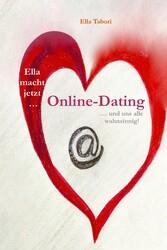 Ella macht jetzt Online-Dating - ... und uns al...