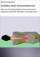 Schlafen ohne Kreuzschmerzen - Wie man mit weni...