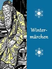 Wintermärchen - (illustriert)
