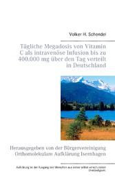 Tägliche Megadosis von Vitamin C als intravenös...
