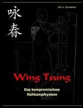 Wing Tsung - Das kompromisslose Nahkampfsystem