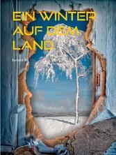Ein Winter auf dem Land - Kurzgeschichte