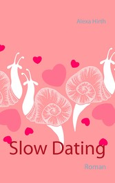 Slow Dating - Roman