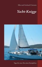 Yacht-Knigge - Tipps für einen Törn ohne Fettnä...