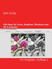 GUI-Apps für Linux, Raspbian, Windows und OS X ...