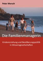 Die Familienmanagerin - Kindererziehung und Bev...