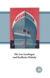 Die Lux-Lesebogen und Karlheinz Dobsky - Zur Wi...