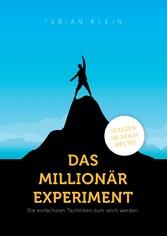 Das Millionär Experiment - Die einfachsten Tech...