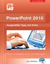 PowerPoint 2010 kurz und bündig: Ausgewählte Ti...
