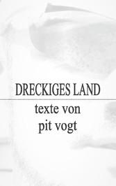 Dreckiges Land - Texte